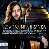 Schumann & Dvořák: Cello Concertos by Carmine Miranda