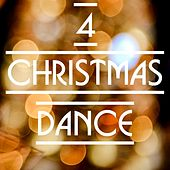 Christmas Dance, Vol. 4 by Various Artists