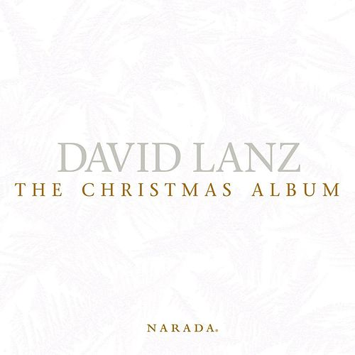 The Christmas Album by David Lanz