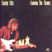 Fanning The Flames by Tinsley Ellis