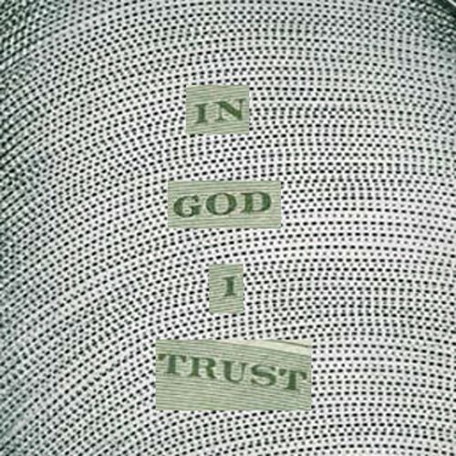 In God I Trust by MJ