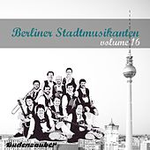 Berliner Stadtmusikanten 16 by Various Artists