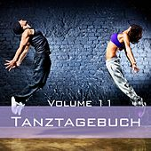 Tanztagebuch, Vol. 11 by Various Artists