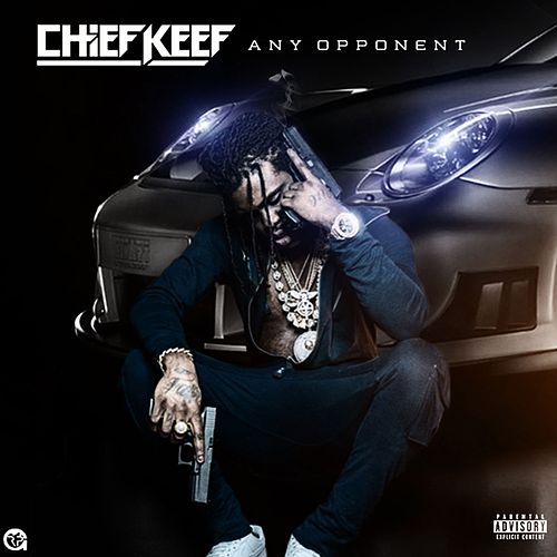 Any Opponent by Chief Keef