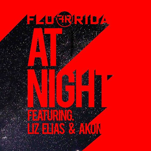 At Night (feat. Liz Elias and Akon) by Flo Rida