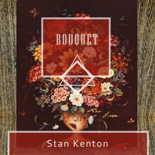 Bouquet von Stan Kenton