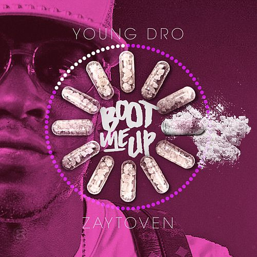 Boot Up by Young Dro