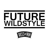 Hyper Vibes by Future Wildstyle