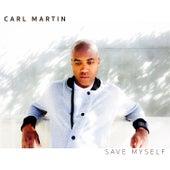 Save Myself by Carl Martin