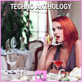 Techno Anthology by Various Artists