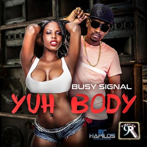 Yuh Body - Single by Busy Signal