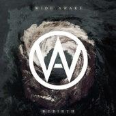 Rebirth by Wide Awake