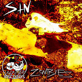 Zombies by SIN