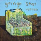 Rotten - Single by Gringo Star