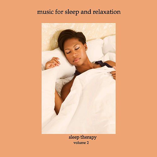 Sleep Therapy, Relaxing Music & the Sounds of Nature Vol 2 by Music Therapy Institute