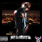 The Best Of J.R. Writer by J.R. Writer