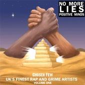 NO MORE LIES/Positive Minds by The Chosen Few
