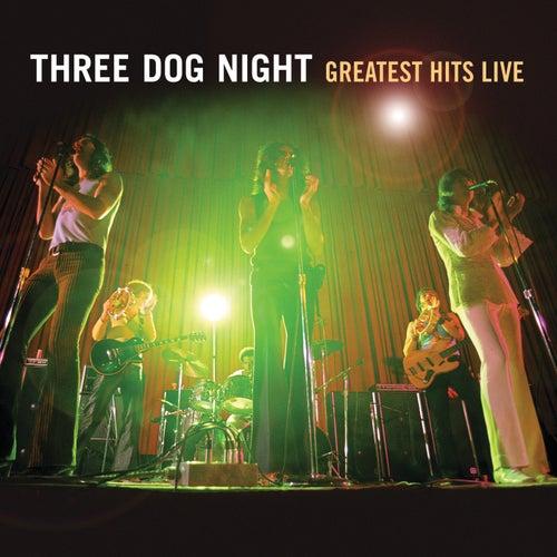 Three Dog Night Live by Three Dog Night