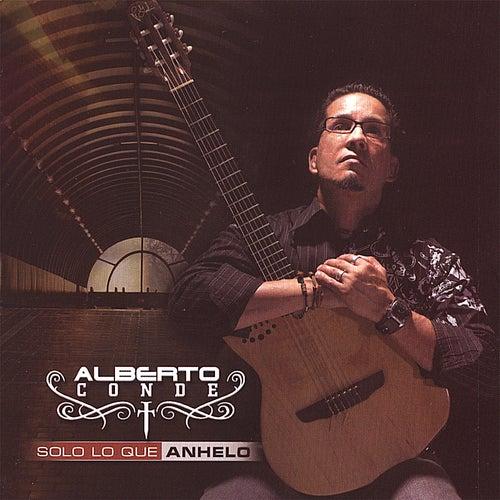 Solo Loque Anhelo by Alberto Conde