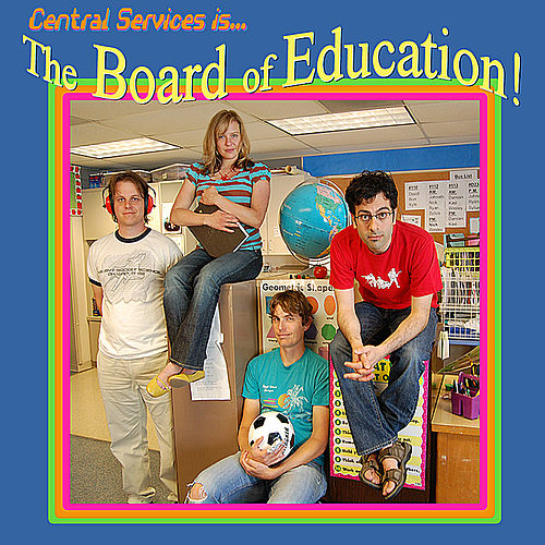 Central Services Presents... the Board of Education! by Central Services