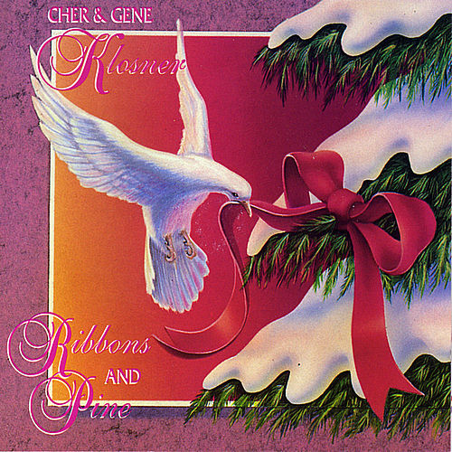 Ribbons and Pine by Cher & Gene Klosner