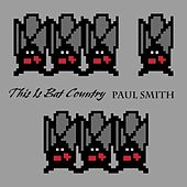 This Is Bat Country by Paul Smith
