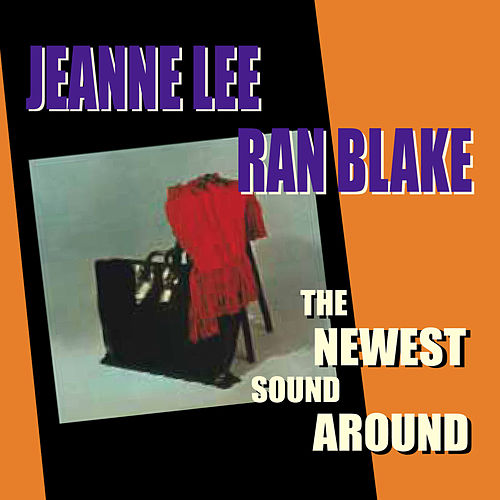 The Newest Sound Around by Ran Blake