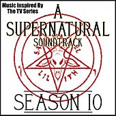 A Supernatural Soundtrack: Season 10 (Music Inspired by the TV Series) von The Winchester's