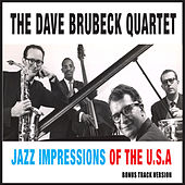 Jazz Impressions of the U.S.A. (feat. Paul Desmond) [Bonus Track Version] by Dave Brubeck