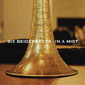 In a Mist by Bix Beiderbecke