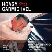 Hoagy Sings Carmichael (Bonus Track Version) by Hoagy Carmichael