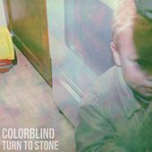 Turn to Stone by Colorblind