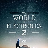 World Of Electronica, Vol. 2 - EP by Various Artists