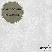 The Wishlist - Single by Dany Cohiba