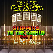Steppers to the World, Vol. 2 (The 90s Mixes) by Don Goliath
