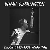 Complete 1943 - 1951 Master Takes (Bonus Track Version) von Dinah Washington