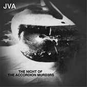 The Night of the Accordion Murd3rs by JVA