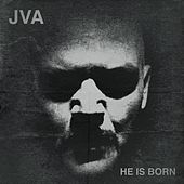 He Is Born by JVA