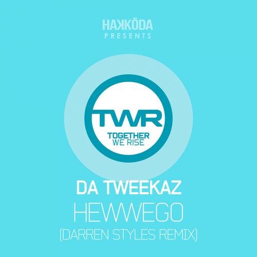 Hewwego (Darren Styles Remix) by Da Tweekaz