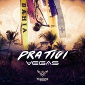 Pratigi by Vegas