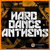 Hard Dance Anthems, Vol. 7 by Various Artists