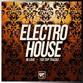 Electro House In Love: 100 Top Tracks - EP by Various Artists
