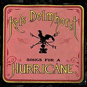 Songs for a Hurricane by Kris Delmhorst