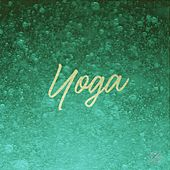 Music for Yoga by Relaxing Music