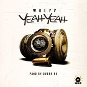 Wolff-Yeah Yeah! by WOLFF
