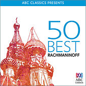 50 Best – Rachmaninoff by Various Artists