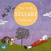 My First Lullaby Album by Various Artists