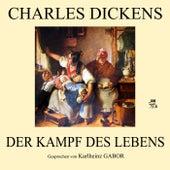 Der Kampf des Lebens by Charles Dickens