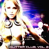Glitter Club, Vol. 2 (House Class) by Various Artists