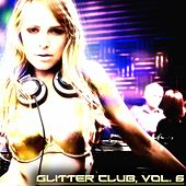 Glitter Club, Vol. 6 (House Class) by Various Artists